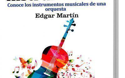 Ya está disponible el «GuíaBurros: La orquesta y sus instrumentos musicales», de Edgar Martín