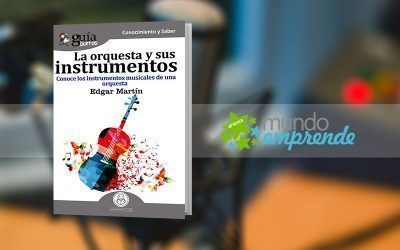 Edgar Martín habla de su «GuíaBurros: La orquesta y sus instrumentos musicales», en «Mundo Emprende», en EsRadio