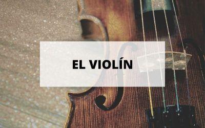 El violín, el más agudo de los instrumentos de la familia de la cuerda frotada