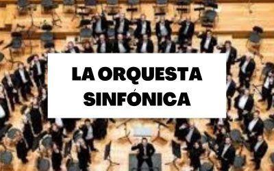 Descubre toda la información necesaria sobre la orquesta sinfónica